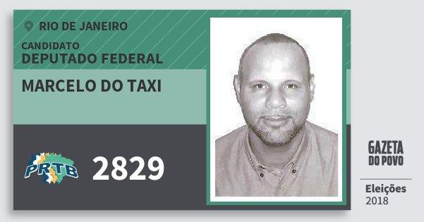 Santinho Marcelo do Taxi 2829 (PRTB) Deputado Federal | Rio de Janeiro | Eleições 2018