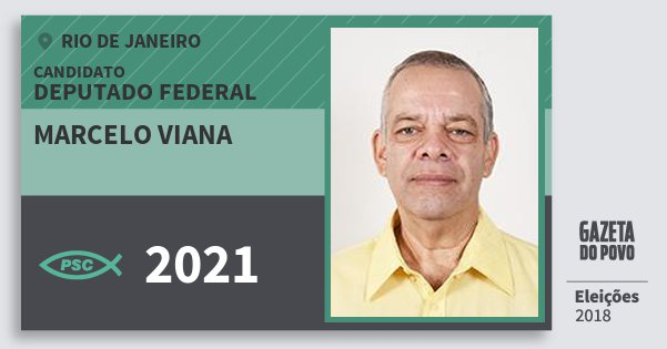 Santinho Marcelo Viana 2021 (PSC) Deputado Federal | Rio de Janeiro | Eleições 2018