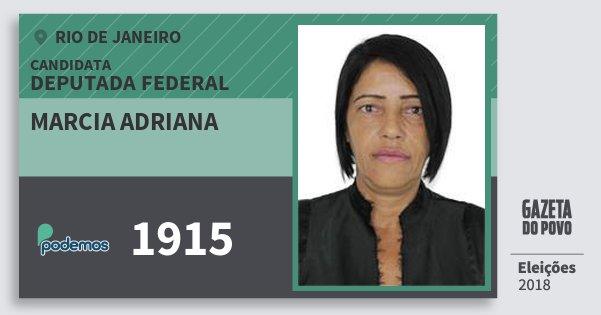 Santinho Marcia Adriana 1915 (PODE) Deputada Federal | Rio de Janeiro | Eleições 2018