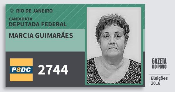 Santinho Marcia Guimarães 2744 (DC) Deputada Federal | Rio de Janeiro | Eleições 2018