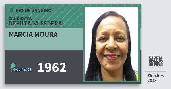 Santinho Marcia Moura 1962 (PODE) Deputada Federal | Rio de Janeiro | Eleições 2018