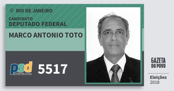 Santinho Marco Antonio Toto 5517 (PSD) Deputado Federal | Rio de Janeiro | Eleições 2018