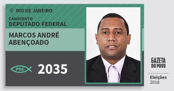 Santinho Marcos André Abençoado 2035 (PSC) Deputado Federal | Rio de Janeiro | Eleições 2018