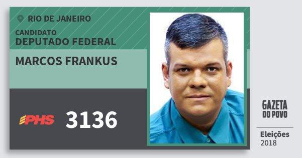 Santinho Marcos Frankus 3136 (PHS) Deputado Federal | Rio de Janeiro | Eleições 2018