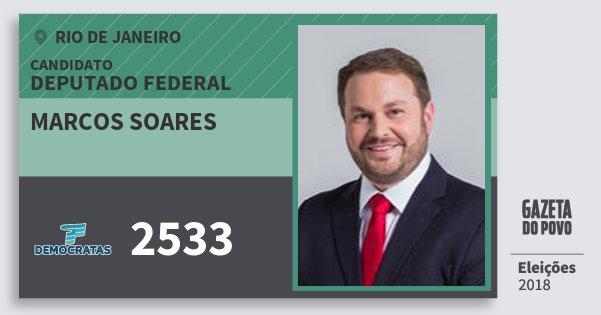 Santinho Marcos Soares 2533 (DEM) Deputado Federal | Rio de Janeiro | Eleições 2018