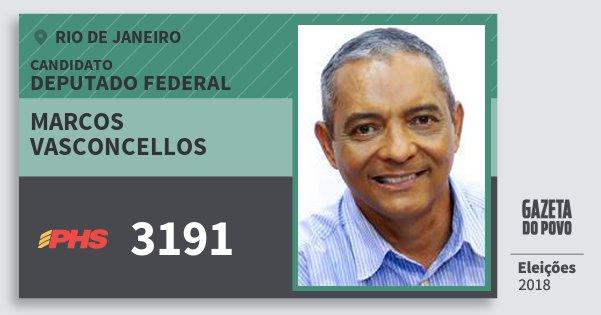 Santinho Marcos Vasconcellos 3191 (PHS) Deputado Federal | Rio de Janeiro | Eleições 2018