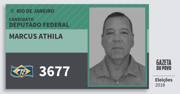 Santinho Marcus Athila 3677 (PTC) Deputado Federal | Rio de Janeiro | Eleições 2018