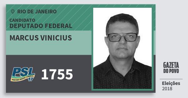 Santinho Marcus Vinicius 1755 (PSL) Deputado Federal | Rio de Janeiro | Eleições 2018