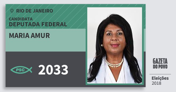 Santinho Maria Amur 2033 (PSC) Deputada Federal | Rio de Janeiro | Eleições 2018