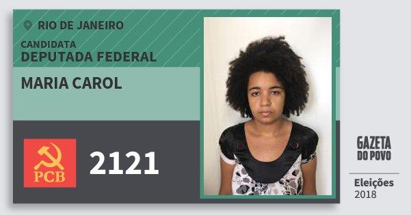 Santinho Maria Carol 2121 (PCB) Deputada Federal | Rio de Janeiro | Eleições 2018