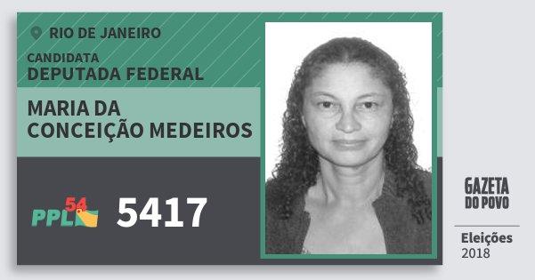 Santinho Maria da Conceição Medeiros 5417 (PPL) Deputada Federal | Rio de Janeiro | Eleições 2018