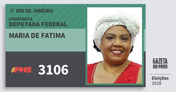 Santinho Maria de Fatima 3106 (PHS) Deputada Federal | Rio de Janeiro | Eleições 2018