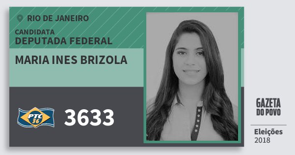 Santinho Maria Ines Brizola 3633 (PTC) Deputada Federal | Rio de Janeiro | Eleições 2018