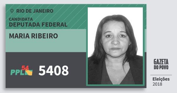 Santinho Maria Ribeiro 5408 (PPL) Deputada Federal | Rio de Janeiro | Eleições 2018