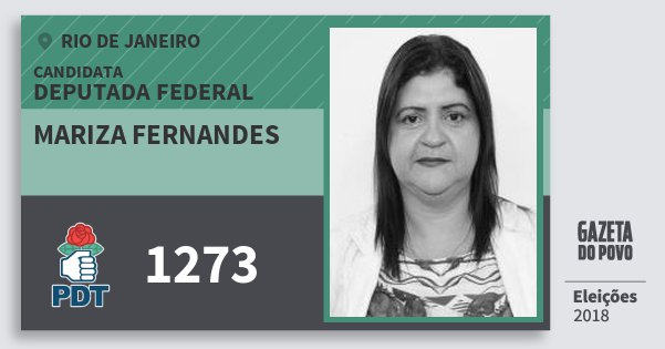 Santinho Mariza Fernandes 1273 (PDT) Deputada Federal | Rio de Janeiro | Eleições 2018
