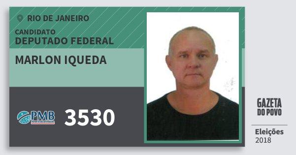 Santinho Marlon Iqueda 3530 (PMB) Deputado Federal | Rio de Janeiro | Eleições 2018
