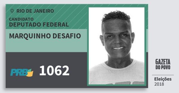 Santinho Marquinho Desafio 1062 (PRB) Deputado Federal | Rio de Janeiro | Eleições 2018