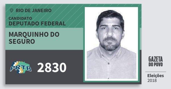 Santinho Marquinho do Seguro 2830 (PRTB) Deputado Federal | Rio de Janeiro | Eleições 2018