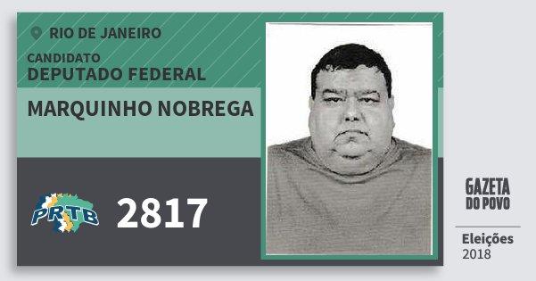 Santinho Marquinho Nobrega 2817 (PRTB) Deputado Federal | Rio de Janeiro | Eleições 2018