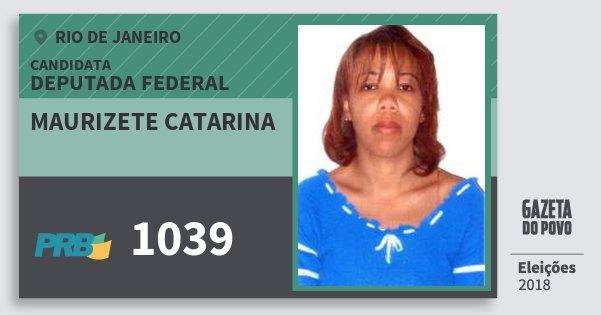Santinho Maurizete Catarina 1039 (PRB) Deputada Federal | Rio de Janeiro | Eleições 2018