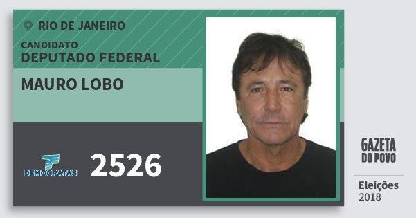 Santinho Mauro Lobo 2526 (DEM) Deputado Federal | Rio de Janeiro | Eleições 2018
