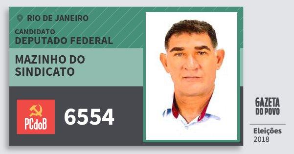 Santinho Mazinho do Sindicato 6554 (PC do B) Deputado Federal | Rio de Janeiro | Eleições 2018