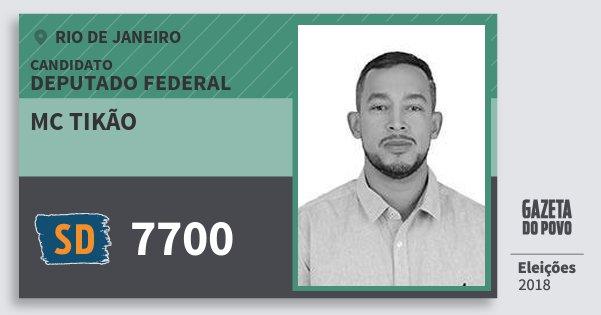 Santinho Mc Tikão 7700 (SOLIDARIEDADE) Deputado Federal | Rio de Janeiro | Eleições 2018