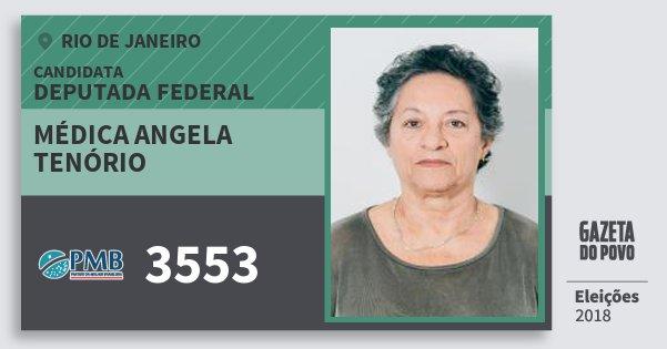 Santinho Médica Angela Tenório 3553 (PMB) Deputada Federal | Rio de Janeiro | Eleições 2018