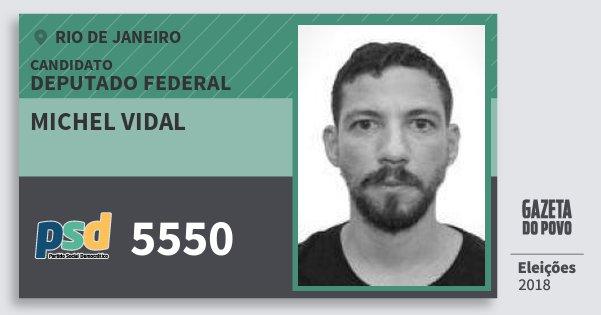 Santinho Michel Vidal 5550 (PSD) Deputado Federal | Rio de Janeiro | Eleições 2018
