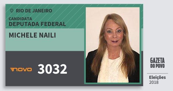 Santinho Michele Naili 3032 (NOVO) Deputada Federal | Rio de Janeiro | Eleições 2018