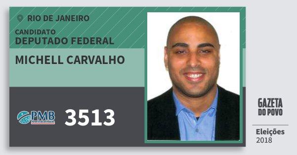 Santinho Michell Carvalho 3513 (PMB) Deputado Federal | Rio de Janeiro | Eleições 2018
