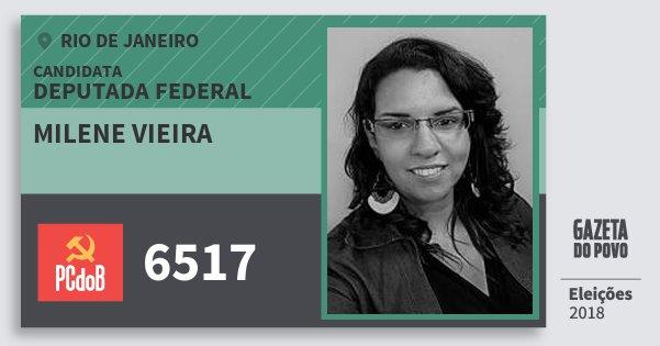 Santinho Milene Vieira 6517 (PC do B) Deputada Federal | Rio de Janeiro | Eleições 2018