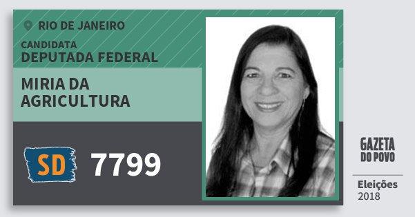 Santinho Miria da Agricultura 7799 (SOLIDARIEDADE) Deputada Federal | Rio de Janeiro | Eleições 2018