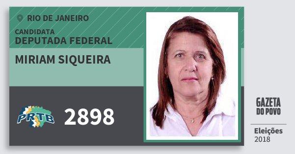 Santinho Miriam Siqueira 2898 (PRTB) Deputada Federal | Rio de Janeiro | Eleições 2018
