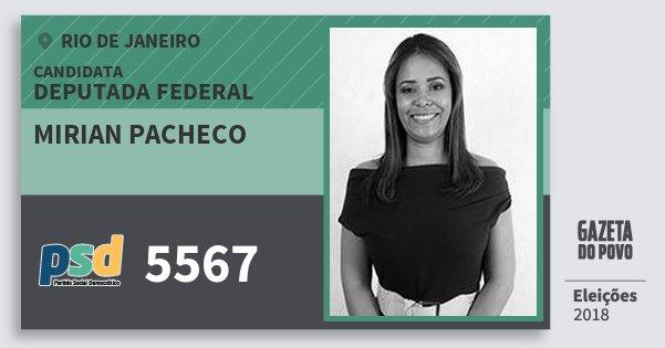 Santinho Mirian Pacheco 5567 (PSD) Deputada Federal | Rio de Janeiro | Eleições 2018
