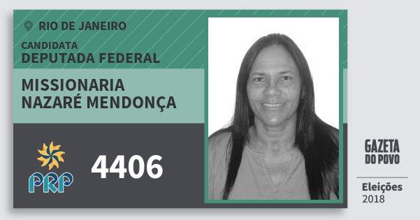 Santinho Missionaria Nazaré Mendonça 4406 (PRP) Deputada Federal | Rio de Janeiro | Eleições 2018