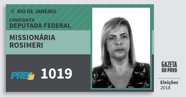 Santinho Missionária Rosimeri 1019 (PRB) Deputada Federal | Rio de Janeiro | Eleições 2018
