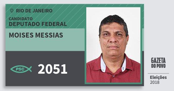 Santinho Moises Messias 2051 (PSC) Deputado Federal | Rio de Janeiro | Eleições 2018