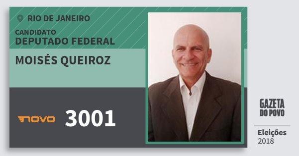 Santinho Moisés Queiroz 3001 (NOVO) Deputado Federal | Rio de Janeiro | Eleições 2018