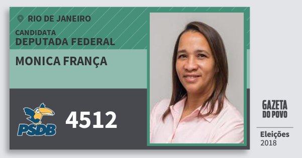 Santinho Monica França 4512 (PSDB) Deputada Federal | Rio de Janeiro | Eleições 2018