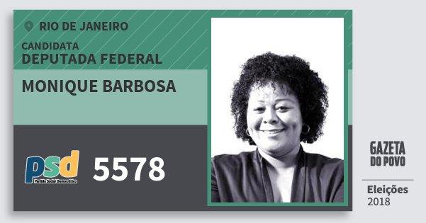 Santinho Monique Barbosa 5578 (PSD) Deputada Federal | Rio de Janeiro | Eleições 2018