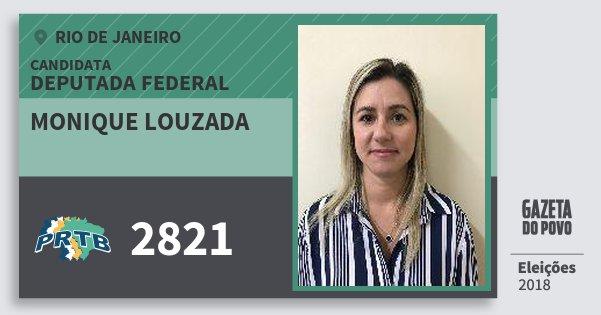 Santinho Monique Louzada 2821 (PRTB) Deputada Federal | Rio de Janeiro | Eleições 2018