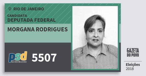 Santinho Morgana Rodrigues 5507 (PSD) Deputada Federal | Rio de Janeiro | Eleições 2018