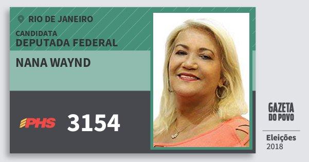 Santinho Nana Waynd 3154 (PHS) Deputada Federal | Rio de Janeiro | Eleições 2018