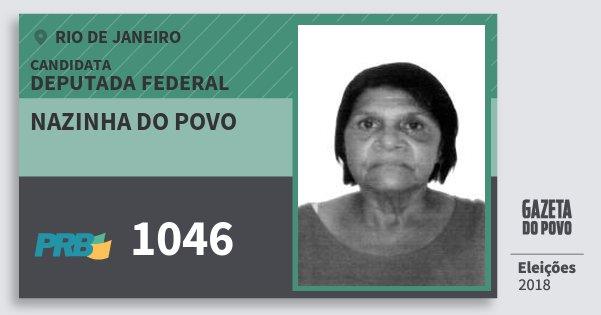 Santinho Nazinha do Povo 1046 (PRB) Deputada Federal   Rio de Janeiro   Eleições 2018