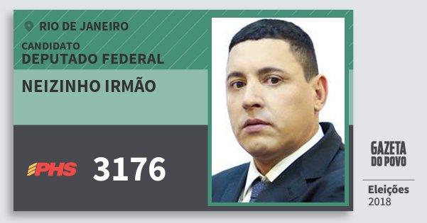 Santinho Neizinho Irmão 3176 (PHS) Deputado Federal | Rio de Janeiro | Eleições 2018