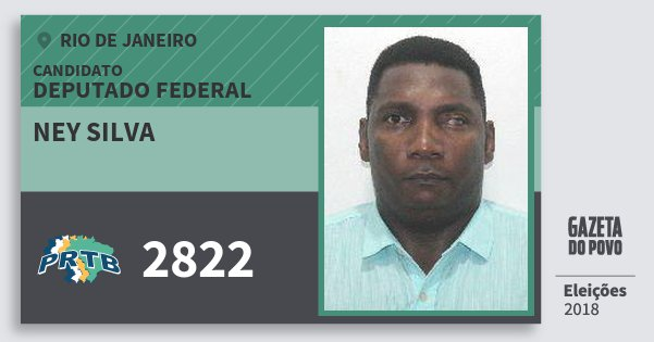 Santinho Ney Silva 2822 (PRTB) Deputado Federal | Rio de Janeiro | Eleições 2018