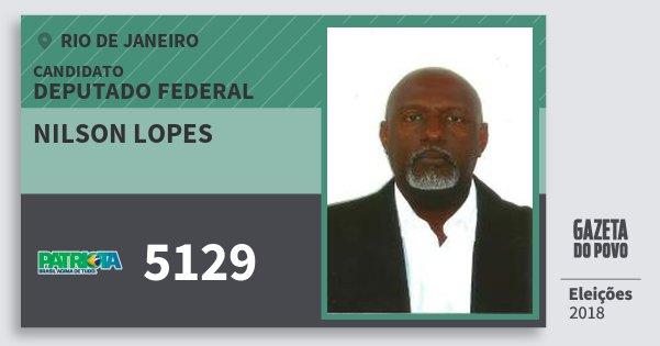 Santinho Nilson Lopes 5129 (PATRI) Deputado Federal | Rio de Janeiro | Eleições 2018