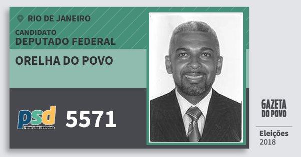 Santinho Orelha do Povo 5571 (PSD) Deputado Federal | Rio de Janeiro | Eleições 2018