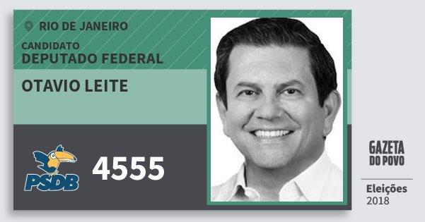 Santinho Otavio Leite 4555 (PSDB) Deputado Federal | Rio de Janeiro | Eleições 2018